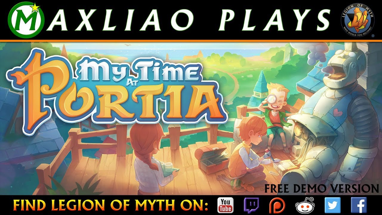 MaxLiao plays My Time at Portia (Demo)