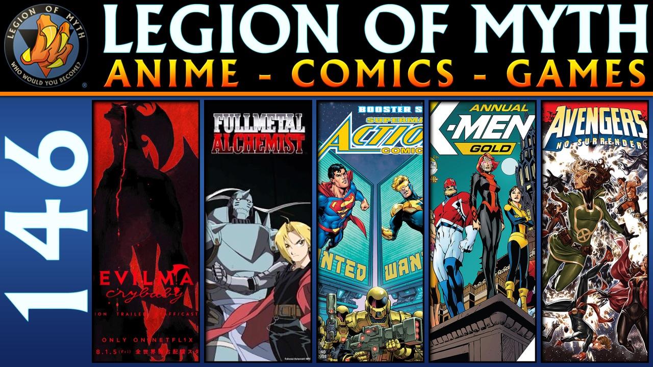 ANIME – COMICS – GAMES | #146 | 13 Jan 2018 | Devilman Crybaby, Action Comics, X-Men, andAvengers