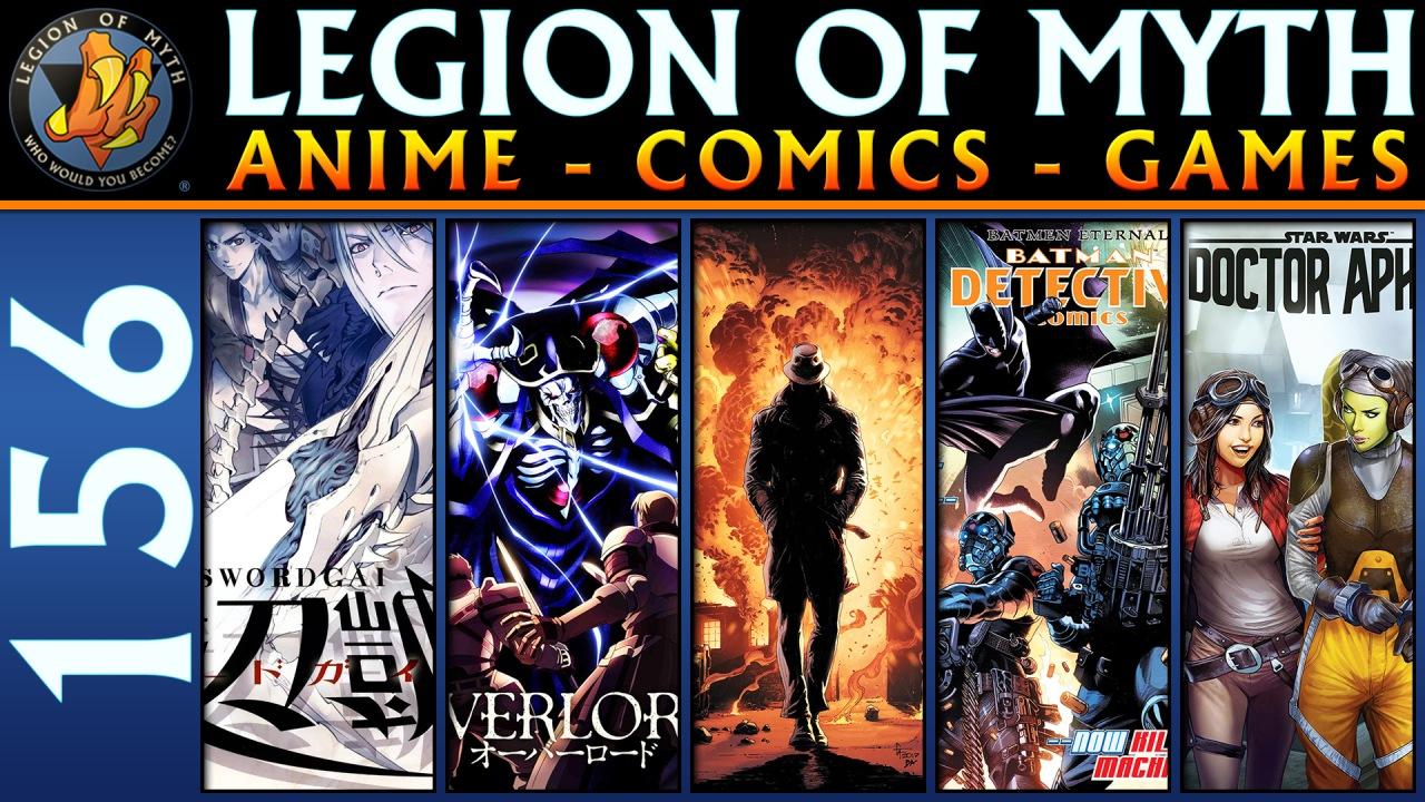 LoMWL #156 | 31 Mar 2018 | Sword Gai, Overlord; Detective Comics, Doctor Aphra, DoomsdayClock