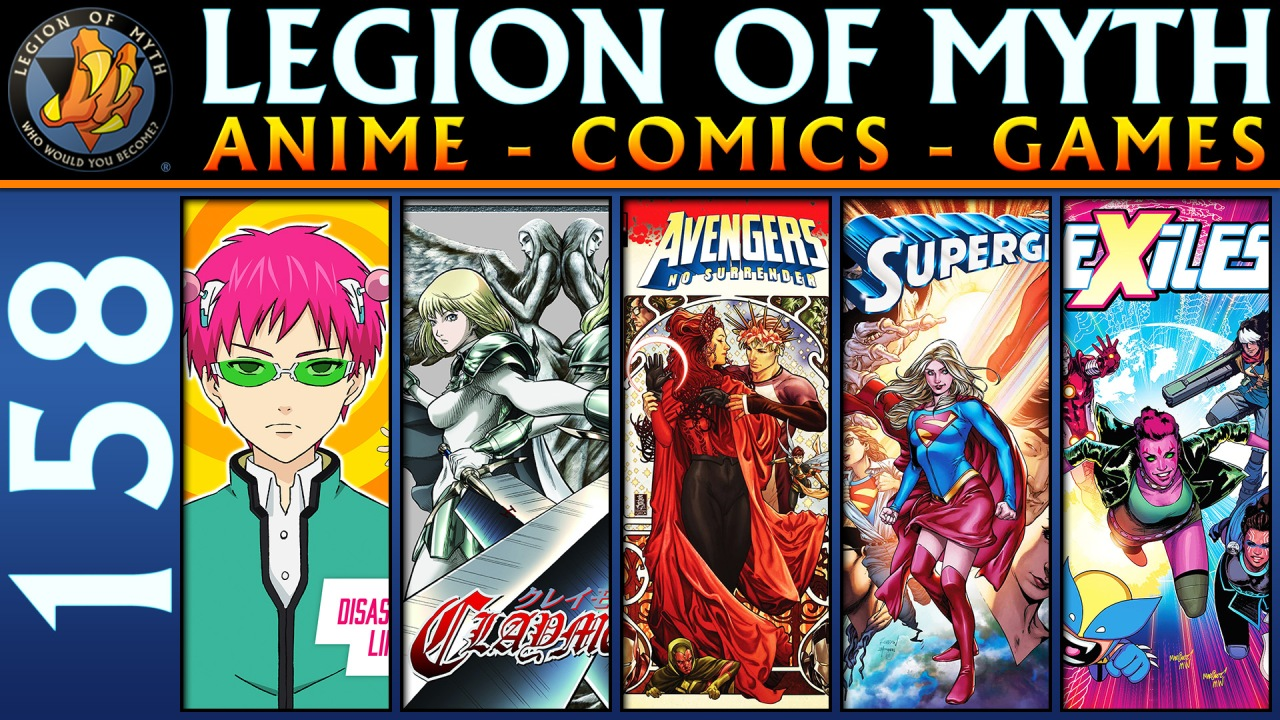 LoMWL #158 | 14 Apr 2018 | Saiki K, Claymore, Exiles #1, Supergirl #20 and Avengers #688