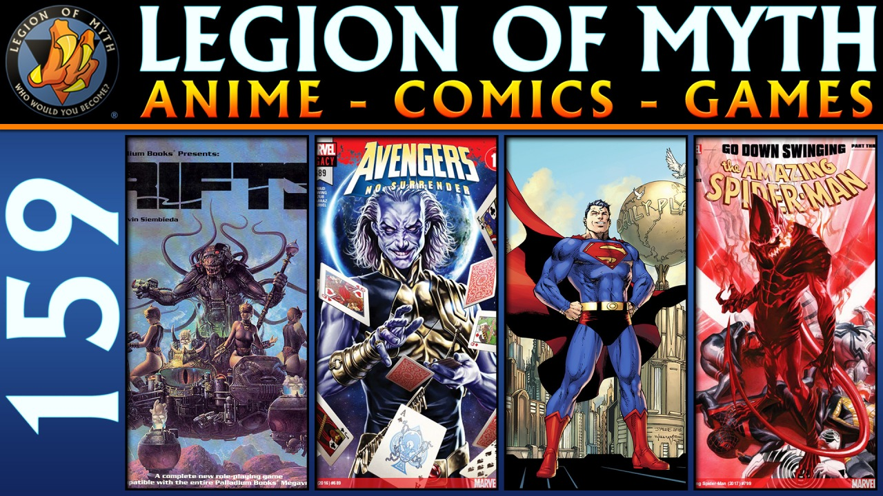 LoMWL #159 | 21 Apr 2018 | Rifts RPG: Shifter, Avengers, Spider-Man, and ACTION COMICS#1000