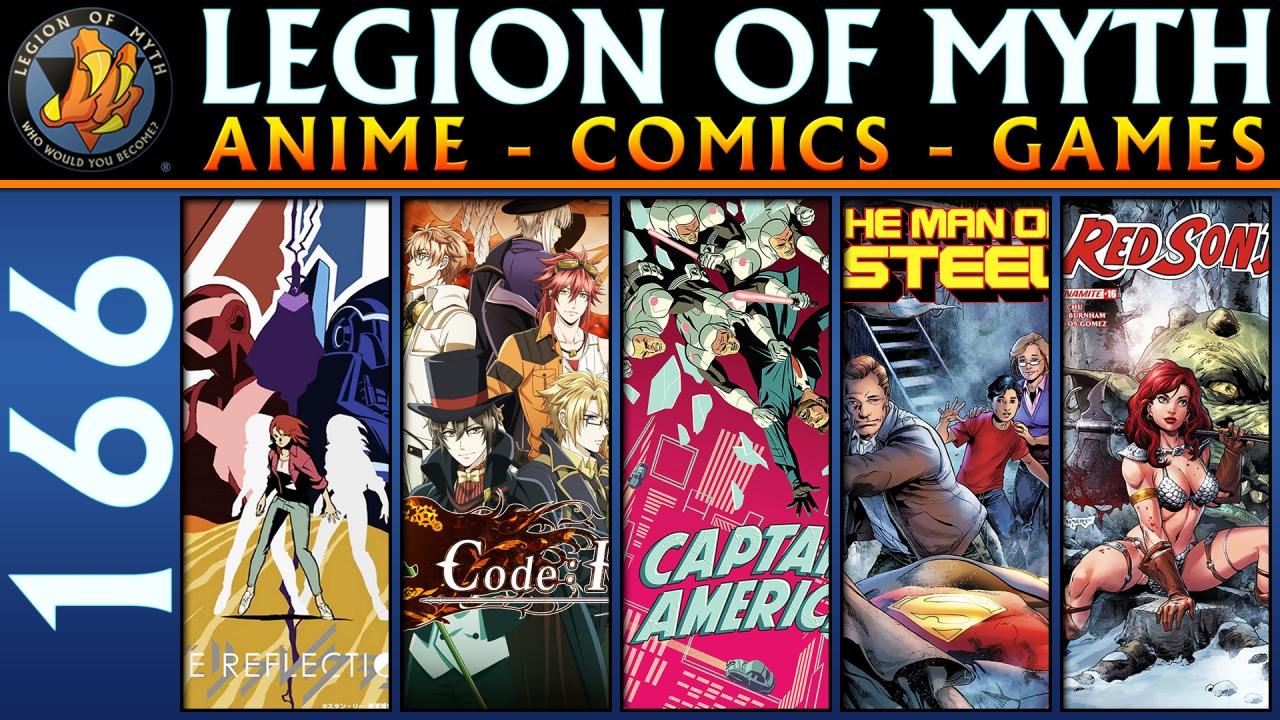 Code: Realize & The Reflection | Captain America, Superman and Red Sonja | LoMWL #166 | 09 June2018