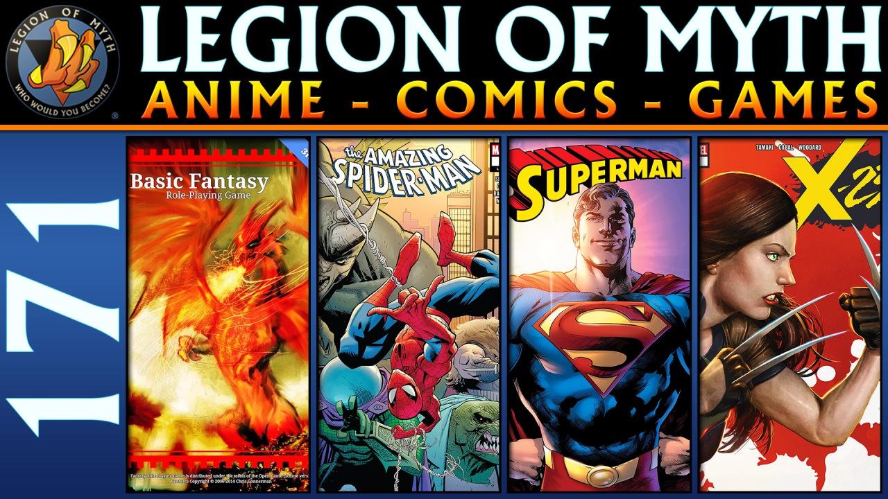 Basic Fantasy RPG, Amazing Spider-man #1, Superman #1 and X-23 #1  | LoMWL #171 | 14 Jul2018