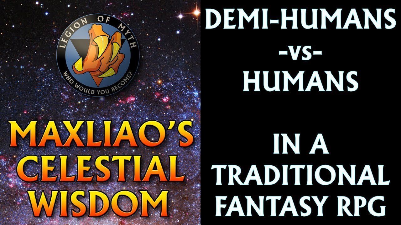 Demi-Humans -vs- Humans & Speciesism in your Fantasy RPGs