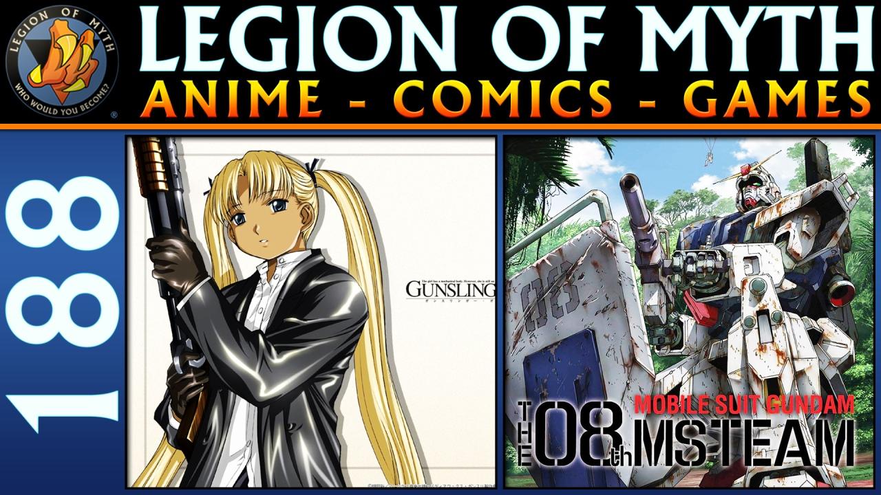 Gunslinger Girl and Mobile Suit Gundam: The 08th MS Team | #188 | 10 Nov2018