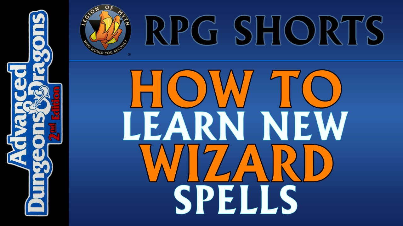 [AD&D 2nd Edition] – How to Learn New Wizard Spells