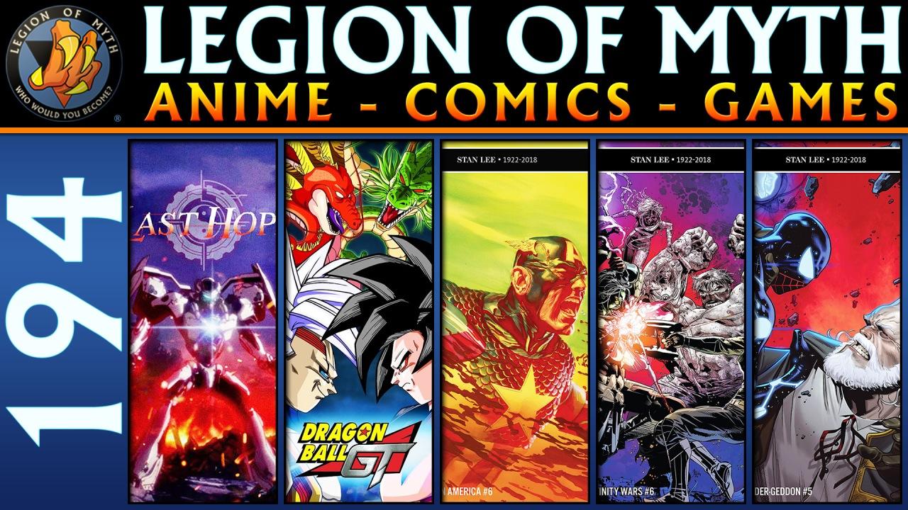 Last Hope, Dragon Ball GT, Captain America, Infinity Wars, Spider-Geddon | #194 | 22 Dec2018