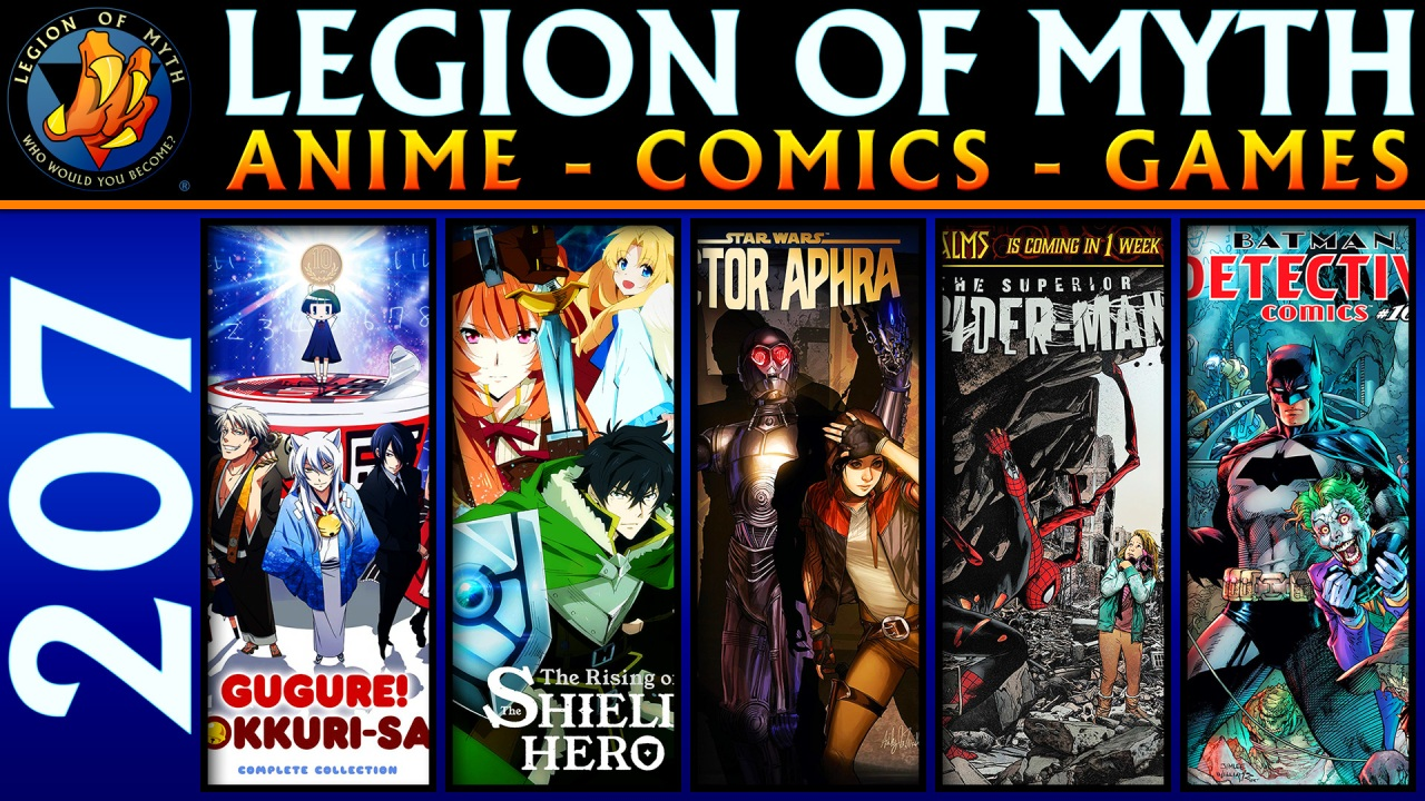 Gugure! Kokkuri-san, Shield Hero, Star Wars Dr. Aphra, Superior Spider-Man, DETECTIVE COMICS#1000