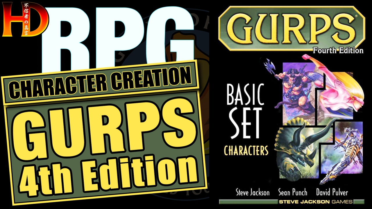 GURPS RPG: How to CREATE A CHARACTER – Part 3