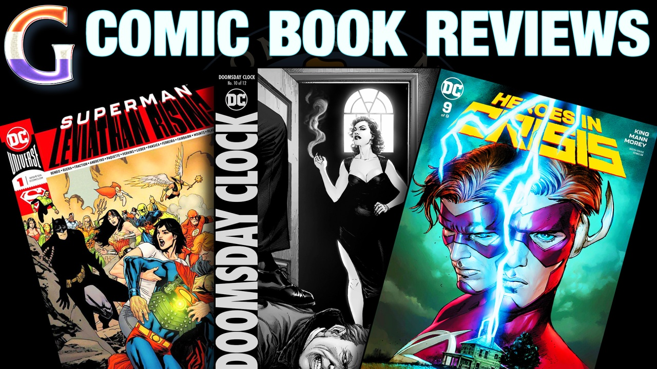 Superman: Leviathan Rising #1, Doomsday Clock #10 and Heroes In Crisis #9