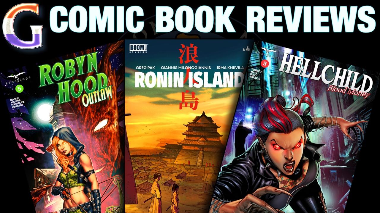 Robyn Hood: Outlaw #5, Ronin Island #4 & Hellchild: Blood Money#3