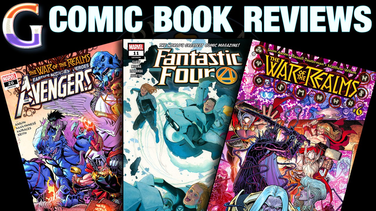 COMIC BOOK REVIEWS: Avengers #20, Fantastic Four #11, and War of the Realms #6