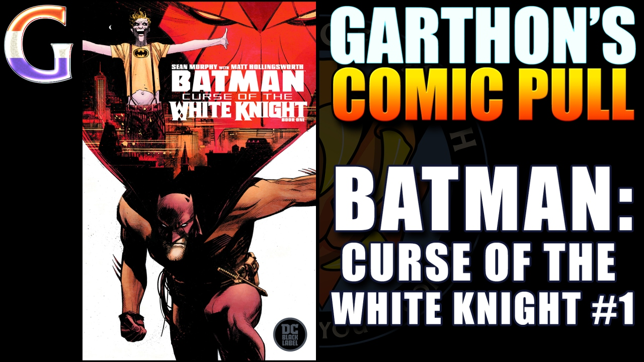 Comic book review: BATMAN: CURSE OF THE WHITE KNIGHT #1