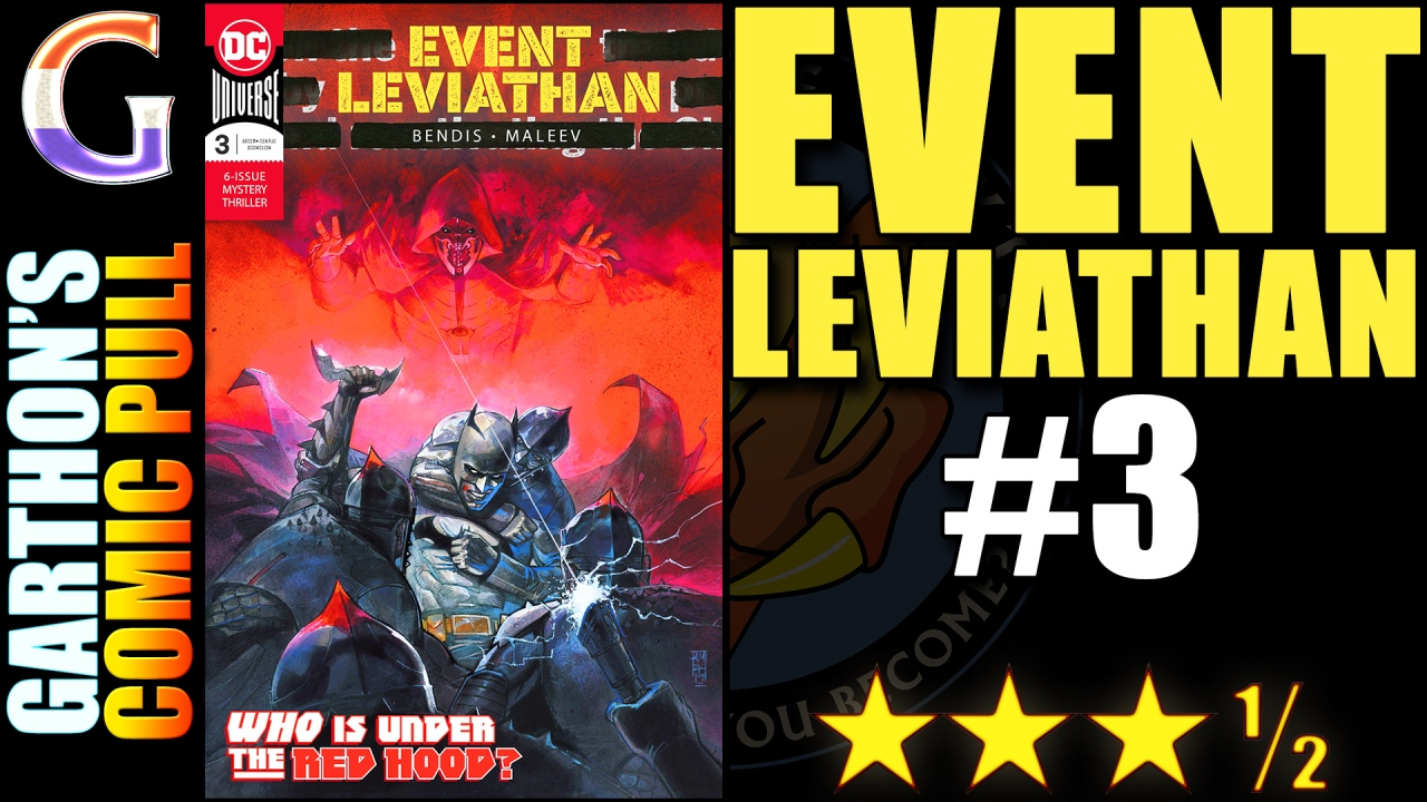 Review of EVENT LEVIATHAN #3 – A 😊😊😊½ Thought Provoking Whodunit…