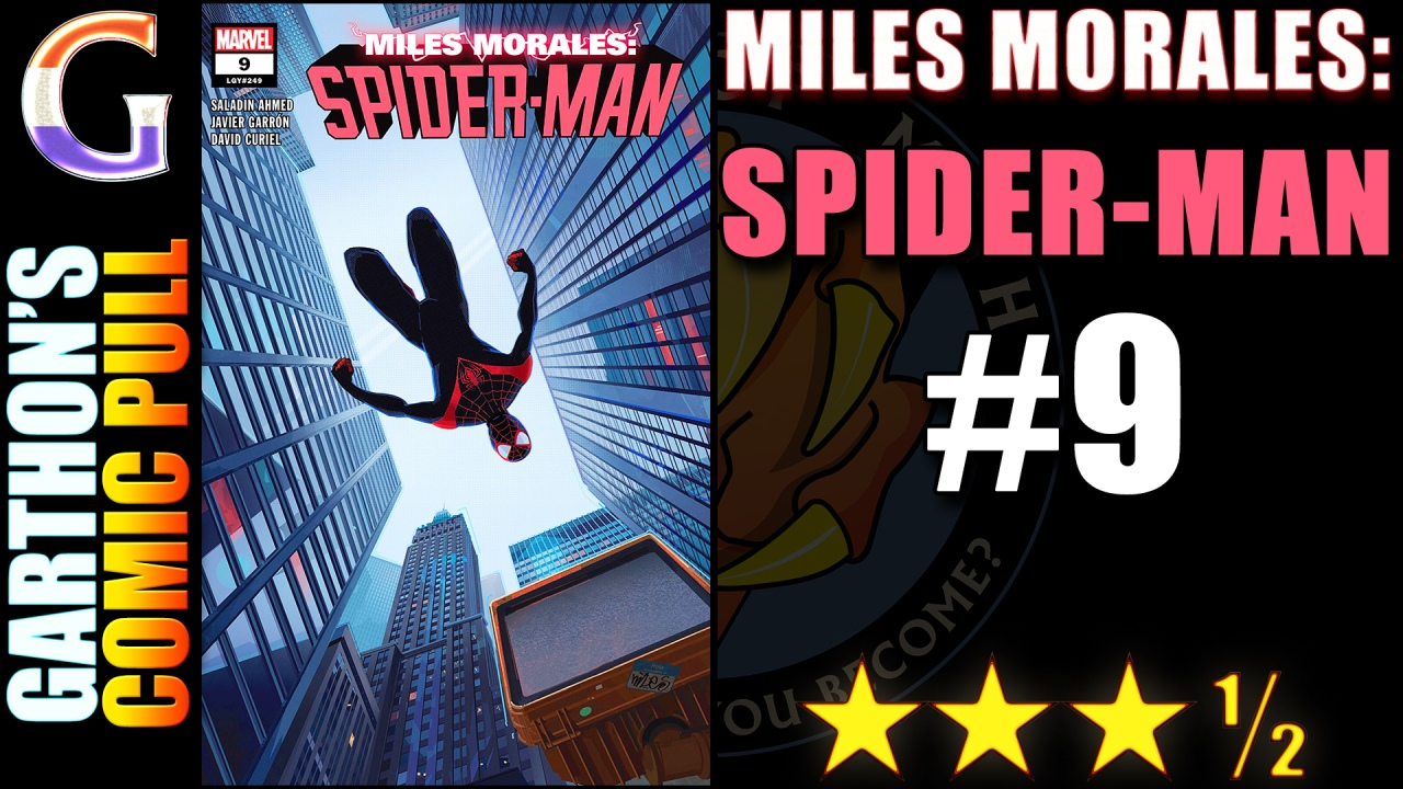 Review of MILES MORALES: SPIDER-MAN #9 – 😊😊😊½ of great charactergrowth