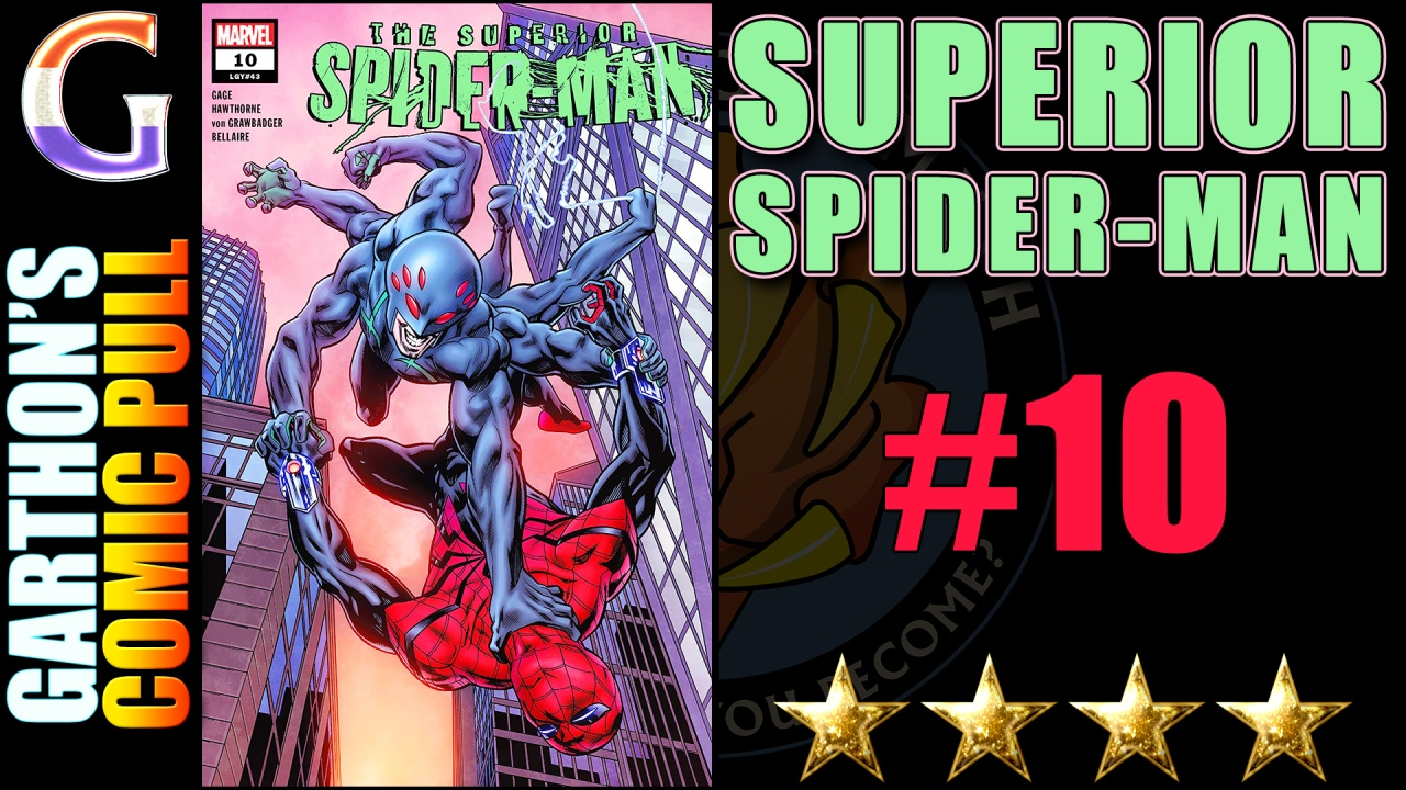 Review of SUPERIOR SPIDER-MAN #10 – [💪💪💪💪] Who is ruining Otto;why?