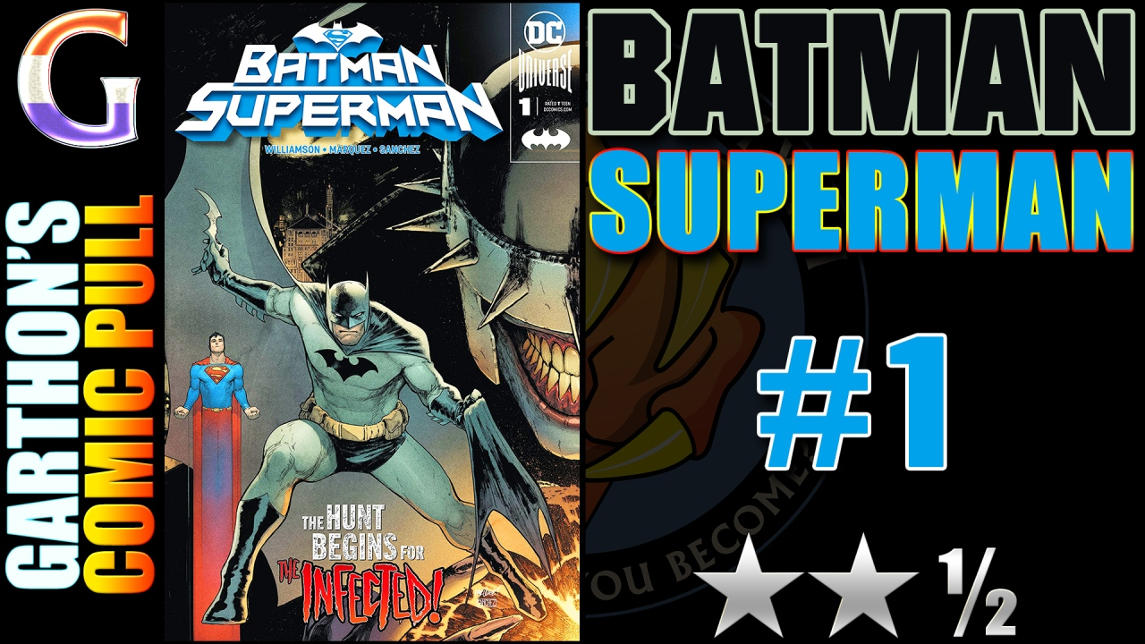 Comic Book Review: BATMAN/SUPERMAN #1 – 😐😐½ – The Batman Who Laughs kills it