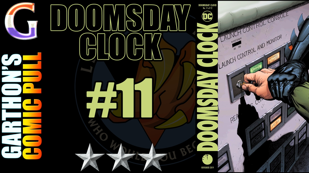 Comic Book Review: DOOMSDAY CLOCK #11 – A convoluted 😌😌😌 book