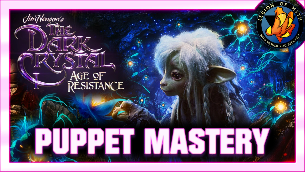 THE DARK CRYSTAL: AGE OF RESISTANCE — the GREATEST technical upgrade ever