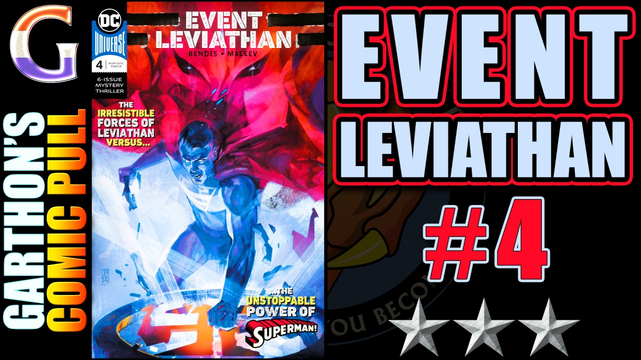 Comic book review: EVENT LEVIATHAN #4 – [😌😌😌] – Treads water in a stagnant plot