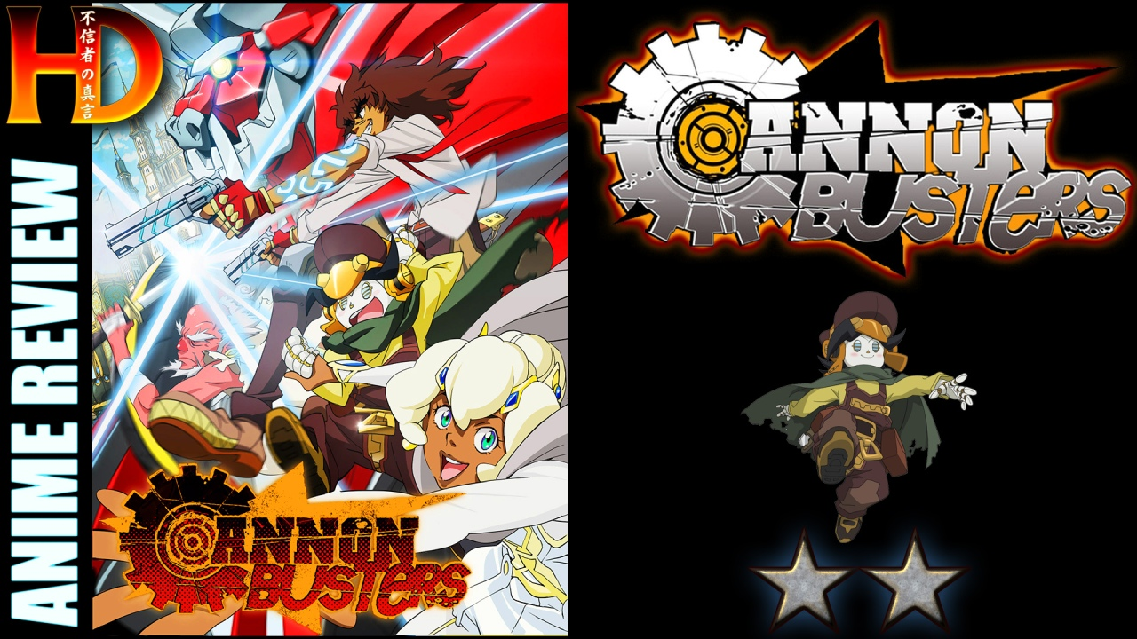 CANNON BUSTERS anime review – A [🦀🦀] cheap, imitation anime