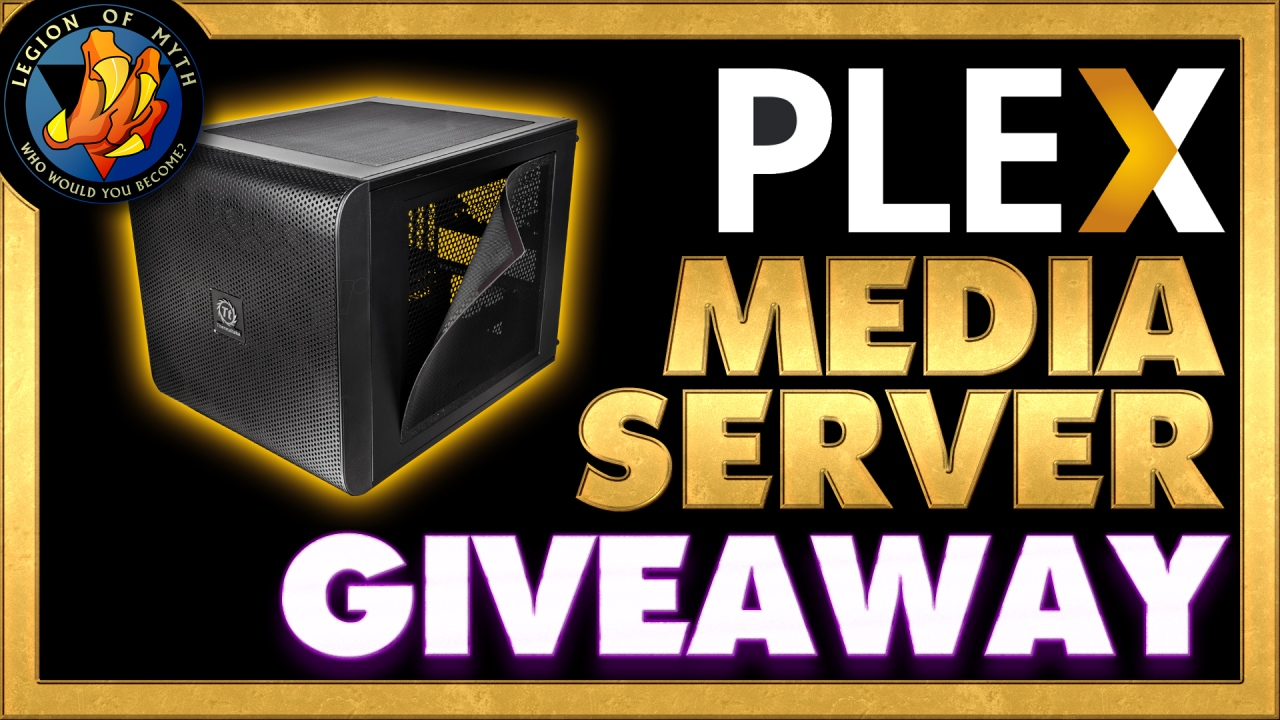 PLEX Media Server by Heathendog – Legion of Myth GIVEAWAYInformation
