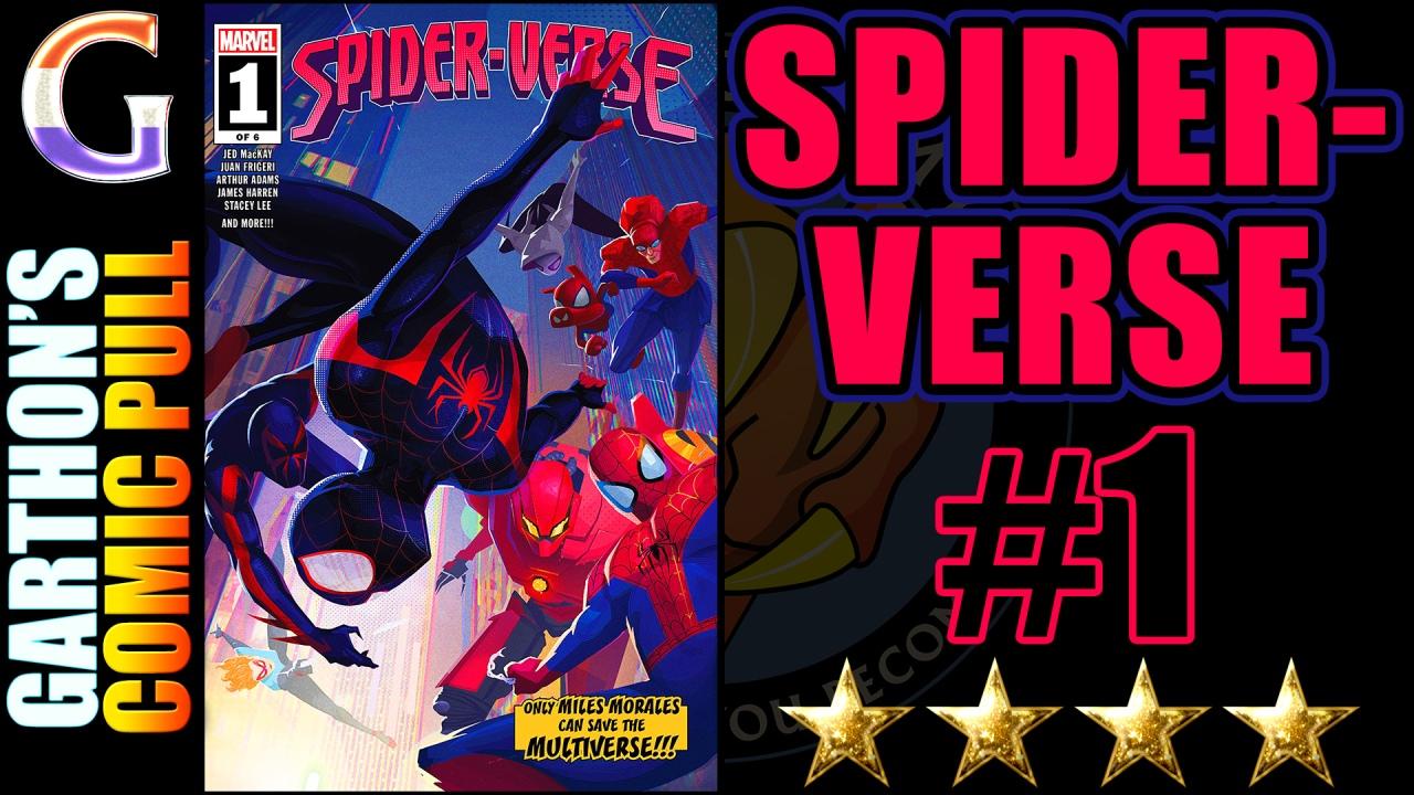 SPIDER-VERSE #1 Review – A [💪💪💪💪] world hoppingadventure