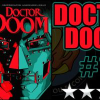 DOCTOR DOOM #1 Review - [😊😊😊½] - Good plot / bad Doctor Doom