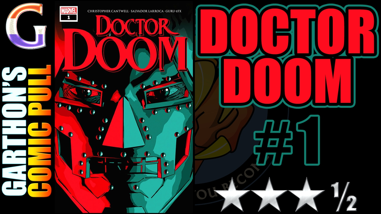 DOCTOR DOOM #1 Review – [😊😊😊½] – Good plot / bad Doctor Doom