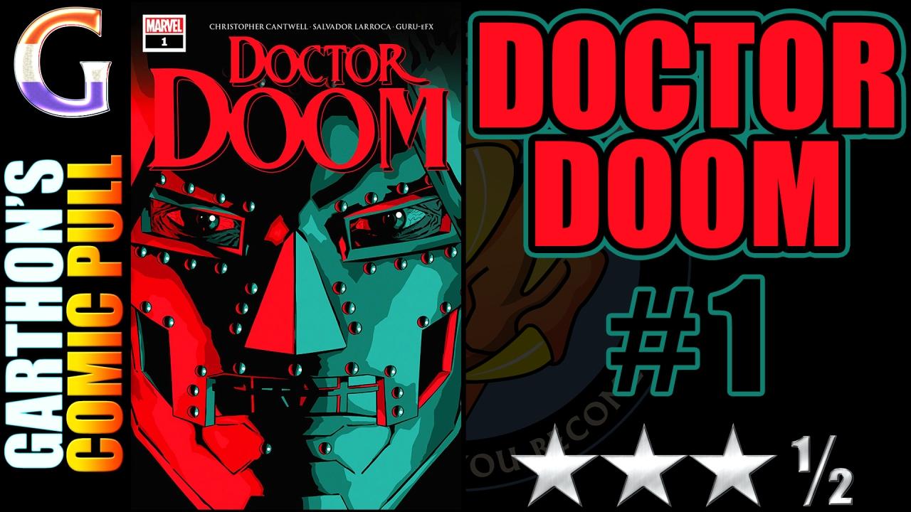DOCTOR DOOM #1 Review – [😊😊😊½] – Good plot / bad DoctorDoom