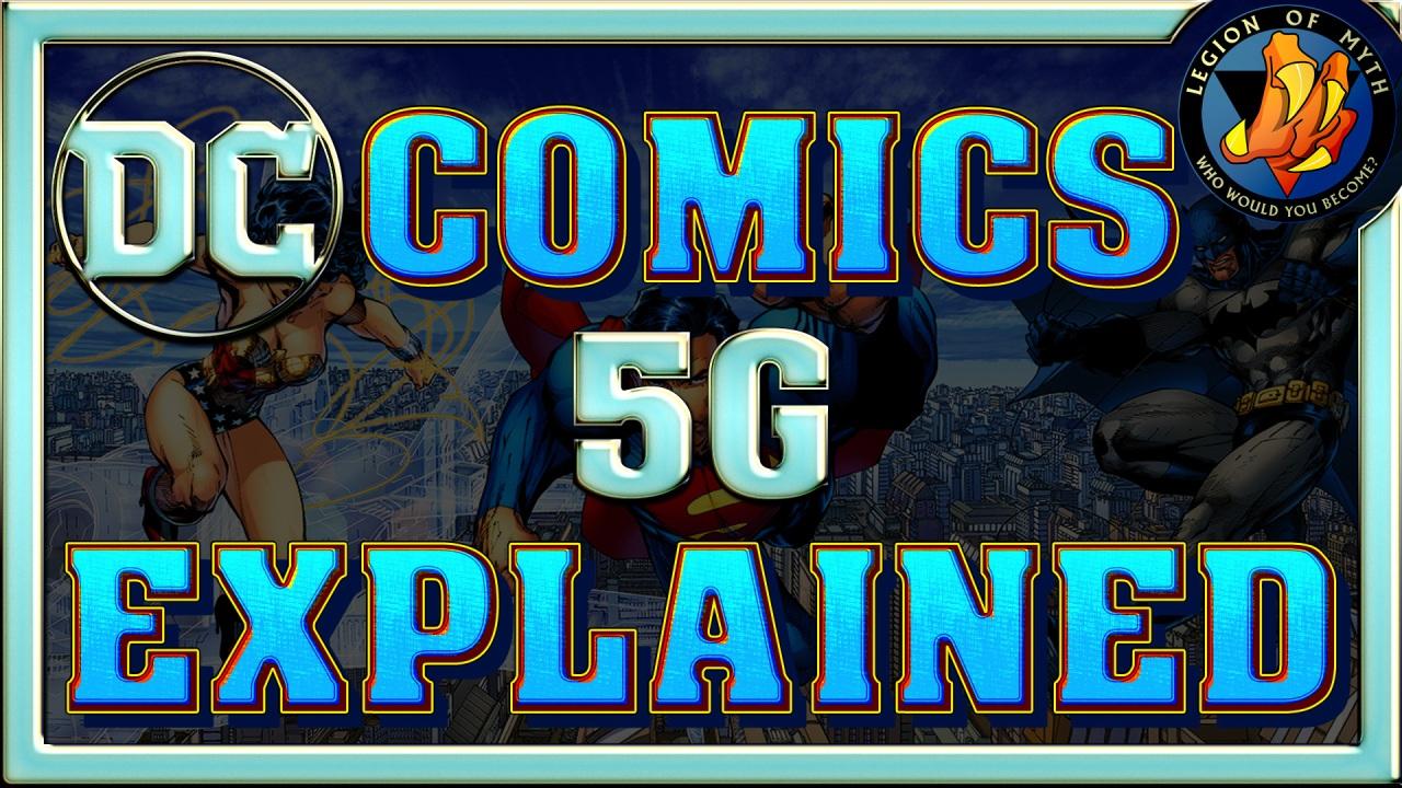 What is DC Comics 5G? | DC Comics 5GExplained