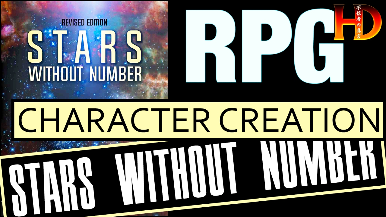 STARS WITHOUT NUMBER (Revised) – Character Creation