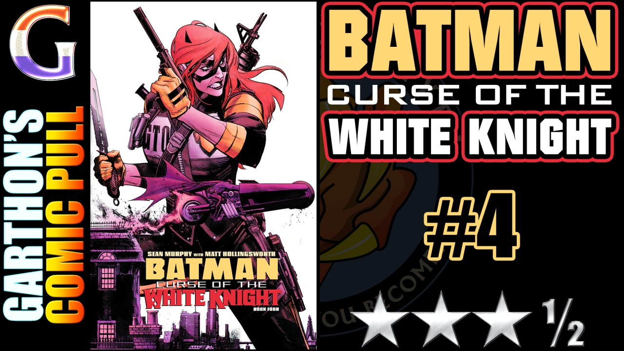 BATMAN: CURSE OF THE WHITE KNIGHT #4 – A well crafted [😊😊😊½] tale