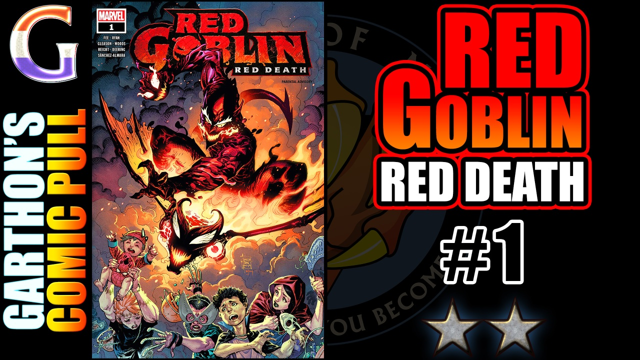 RED GOBLIN: RED DEATH #1 – A [😒😒] crazy person killing… everyone