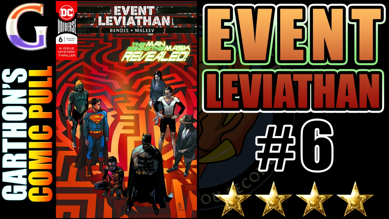 EVENT LEVIATHAN #6 Review – A great [💪💪💪💪] book that fails to wrap up the story