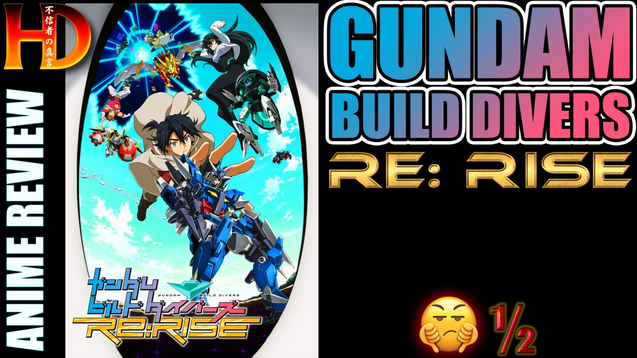 GUNDAM BUILD DIVERS RE:RISE review – Don't watch this [💩½] boring anime