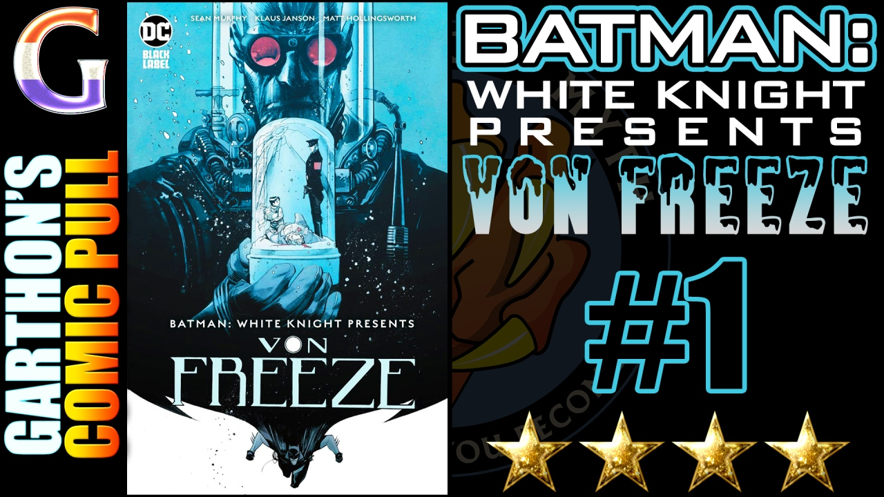BATMAN: WHITE KNIGHT PRESENTS VON FREEZE #1 review – An interesting [💪💪💪💪] read