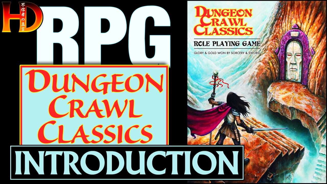 Introduction to DUNGEON CRAWL CLASSICS RPG