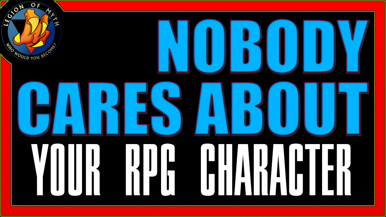 Nobody cares about your past RPG character(s)
