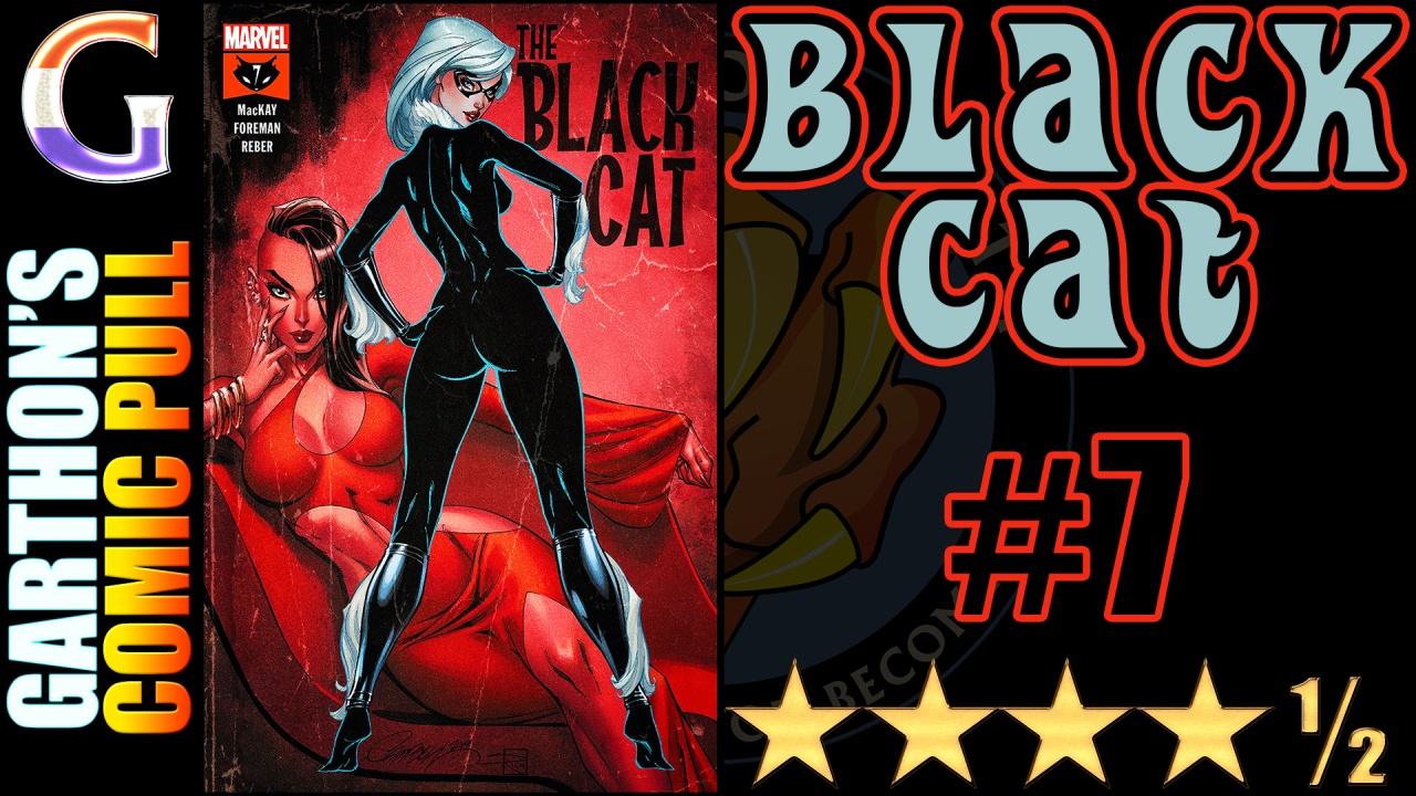 BLACK CAT #7 – A great [💪💪💪💪½] issue with OdessaDrake