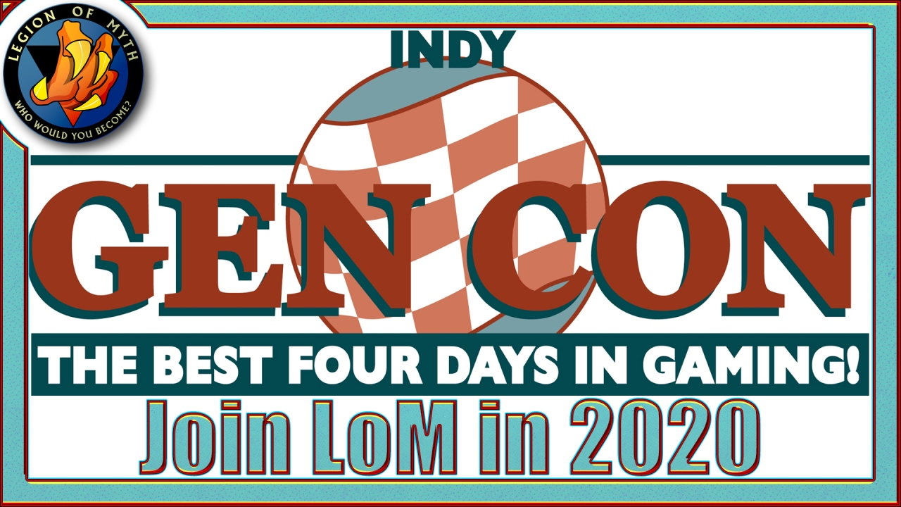 Legion of Myth's plans for GENCON 2020