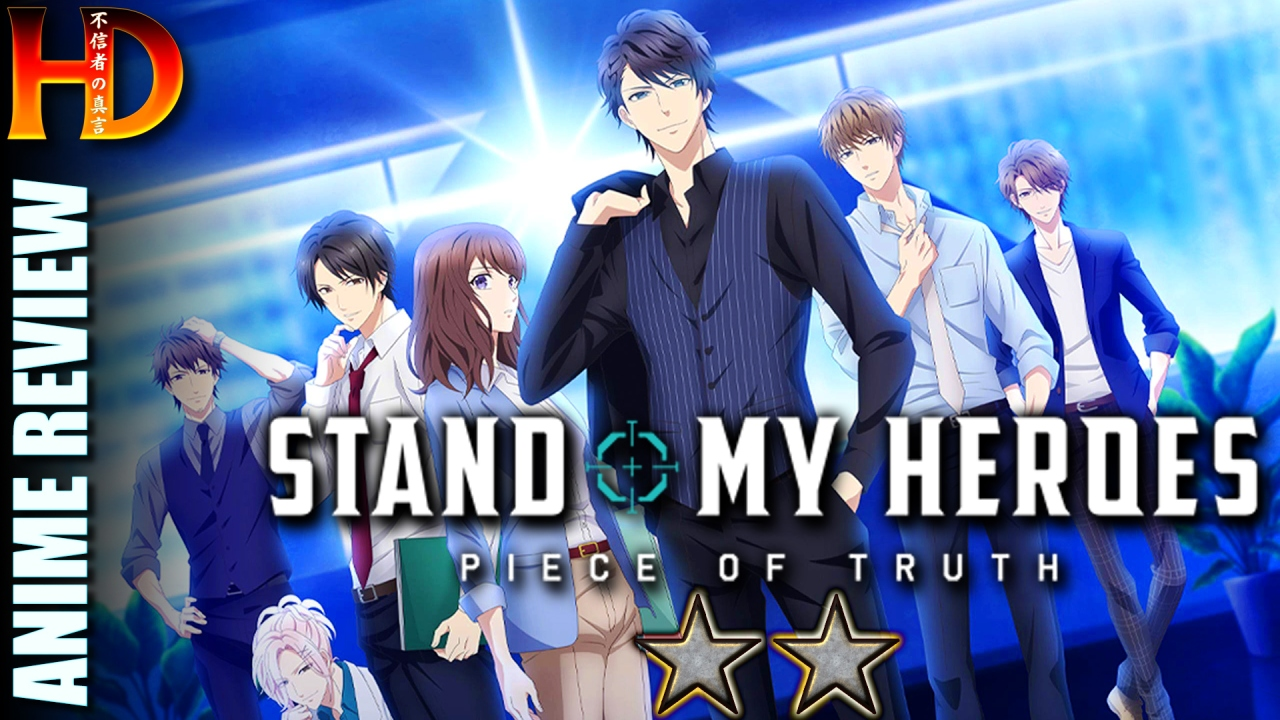 STAND MY HEROES: PIECE OF TRUTH anime review – A [😒😒] man-candy, otome fantasy for women