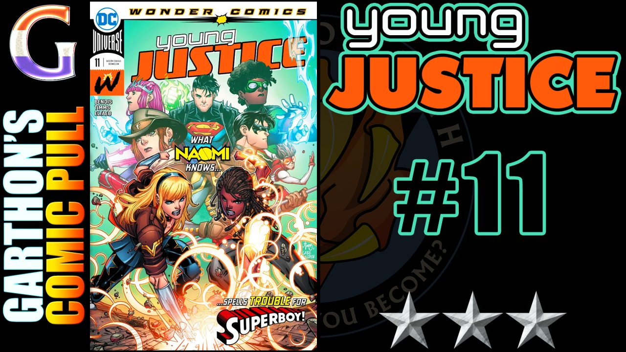 YOUNG JUSTICE #11 – A [😌😌😌] Naomi book that introduces us to Dr. Glory
