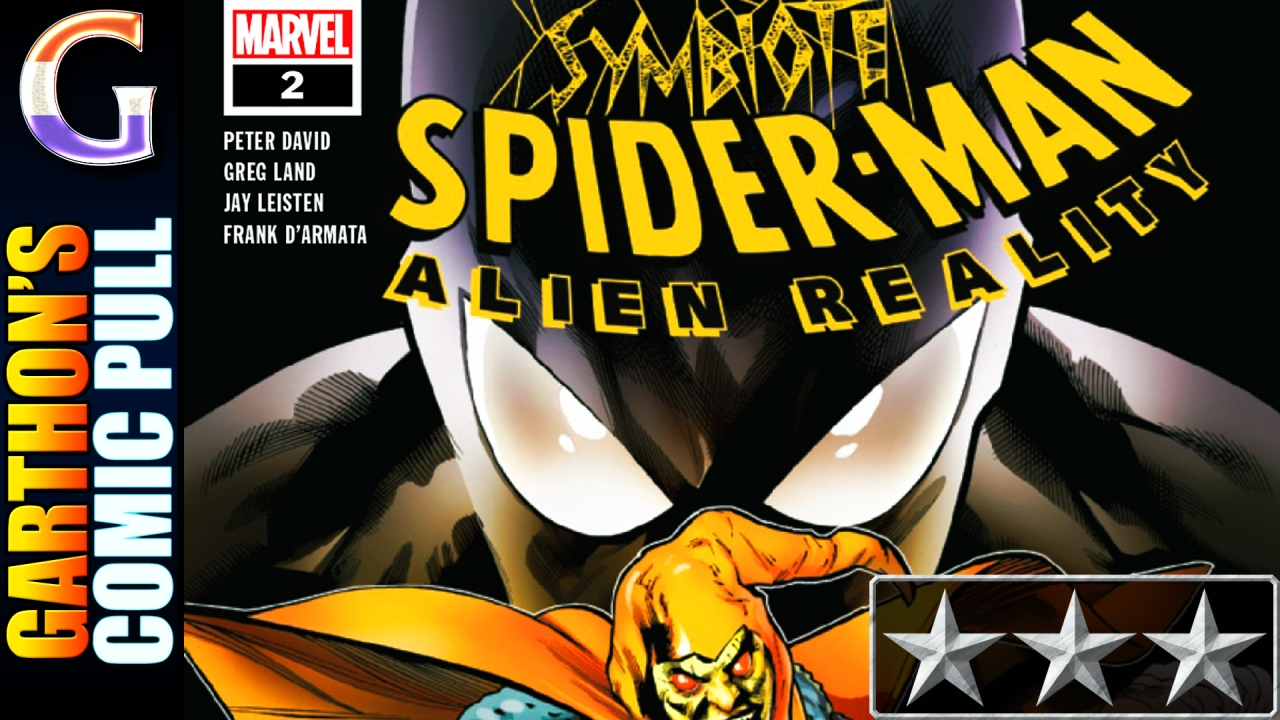 SYMBIOTE SPIDER-MAN: ALIEN REALITY #2 – [😌😌😌] – What's with Uncle Ben?