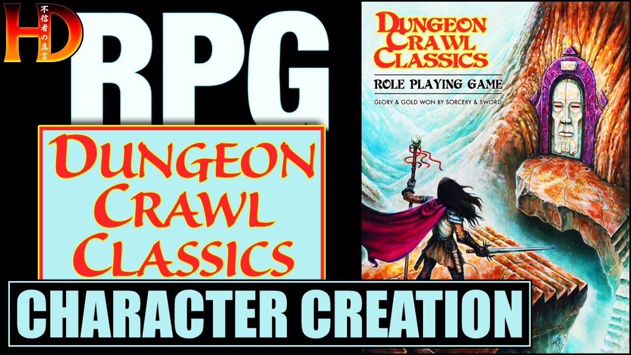 DUNGEON CRAWL CLASSICS RPG – Character Creation (Part 1)