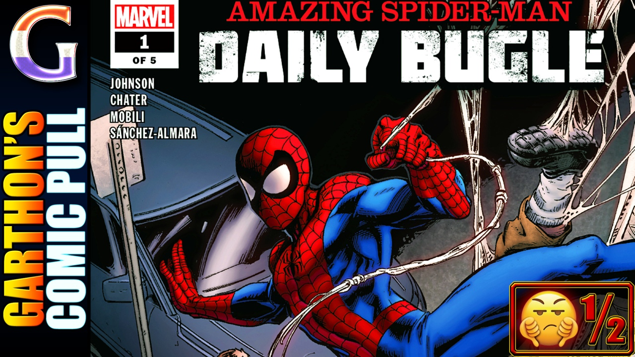 AMAZING SPIDER-MAN: THE DAILY BUGLE #1 – The best part of this [💩½] book is Koi Boy