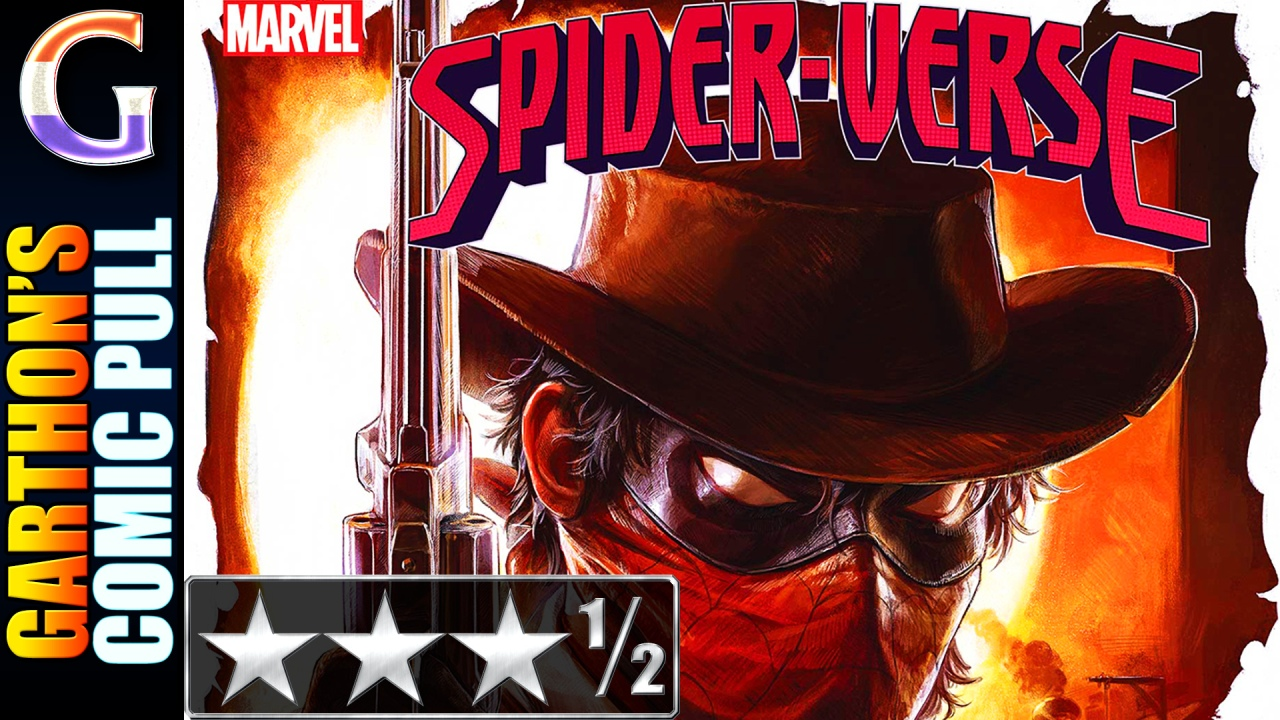 SPIDER-VERSE #4 – A fun, [😊😊😊½] book with The LoneStranger
