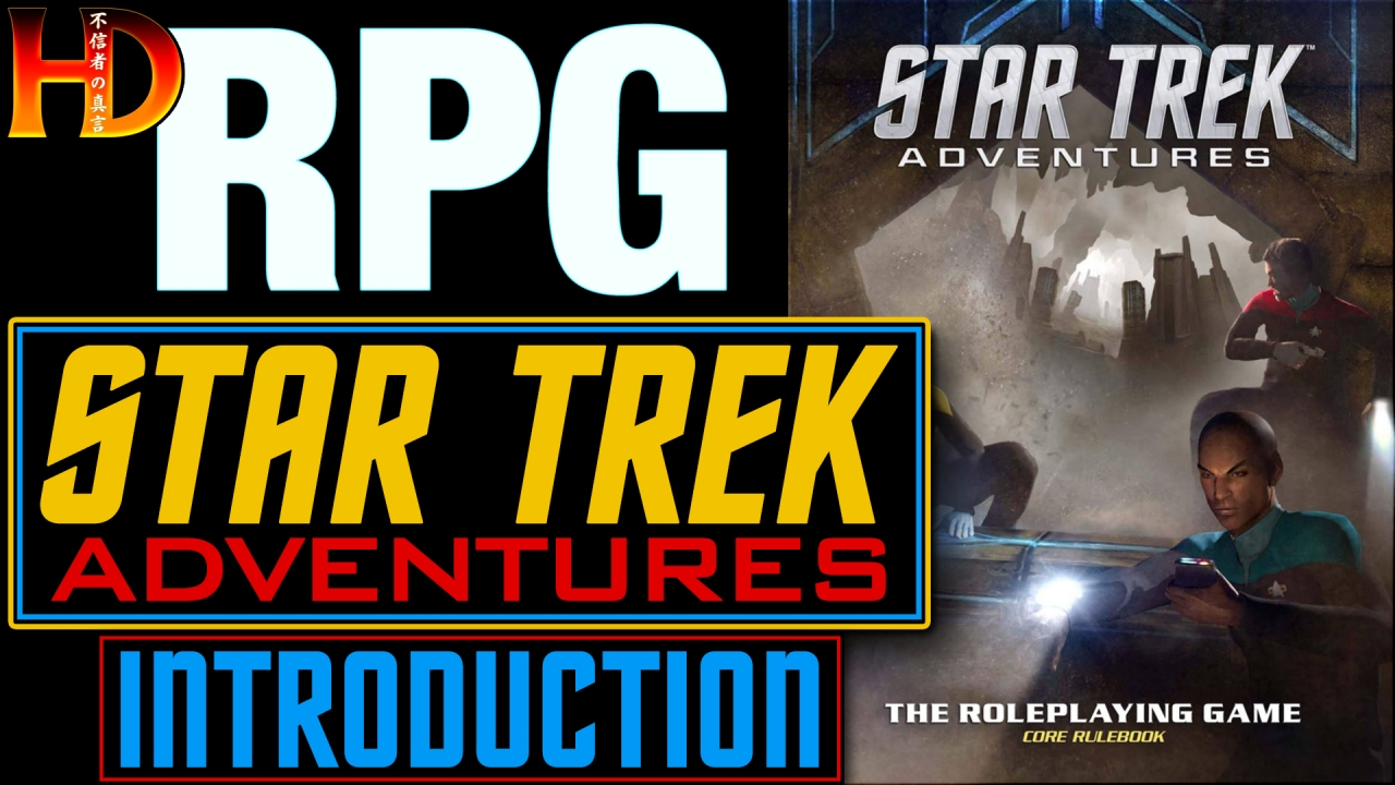 STAR TREK ADVENTURES – An introduction to the RPG based on the iconic sci-fi series