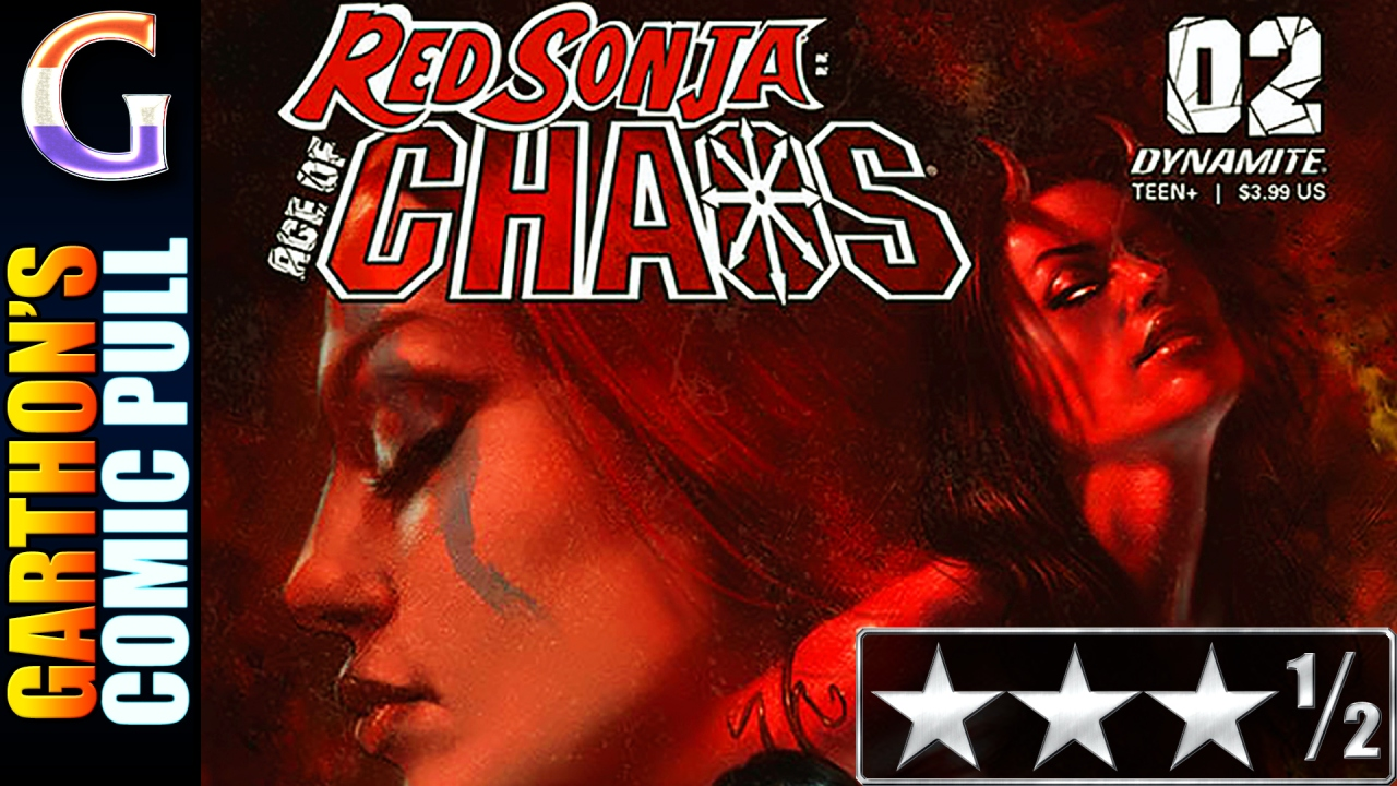 RED SONJA: AGE OF CHAOS #2 – A good, crazy [😊😊😊½] book of demon fights & 80's hair.