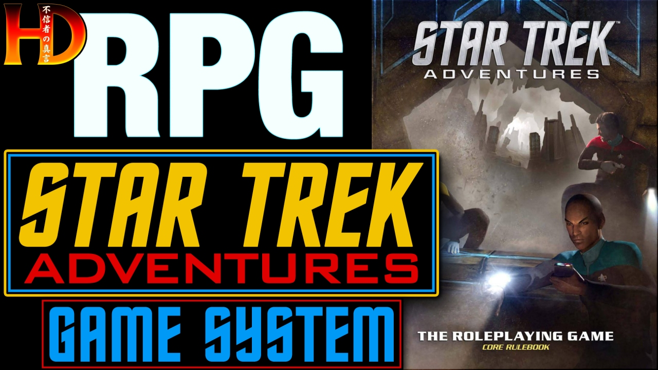 STAR TREK ADVENTURES – An overview of the 2d20 game system mechanics